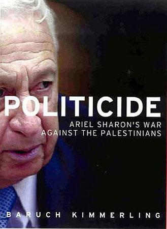 Ariel Sharon's War against the Palestinians